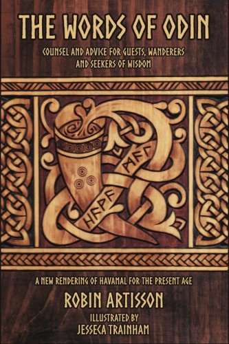 The Words of Odin: A New Rendering of Havamal for the Present Age PDF
