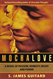 Mocha Love, S. James Guitard, 1929642334