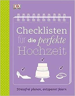 Checklisten Fur Die Perfekte Hochzeit Stressfrei Planen Entspannt
