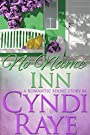 No Name Inn: A Romantic Short Story #4