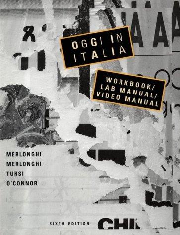 Oggi in Italia: A First Course in Italian : Workbook/Lab Manual/Video Manual