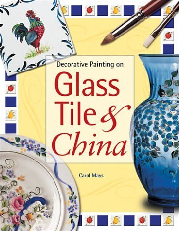 Decorative Painting on Glass Tile & (Glass Painting Book)