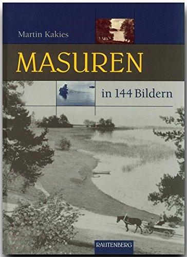 MASUREN in 144 Bildern - 80 Seiten mit 144 historischen S/W-Abbildungen - RAUTENBERG Verlag