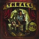Lifer by Thrall (2003-10-14)