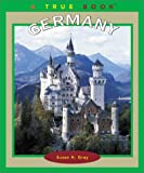 img - for Germany (True Books: Geography: Countries) book / textbook / text book