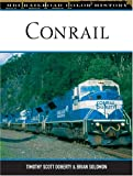Conrail, Brian Solomon and Tim Doherty, 076031425X