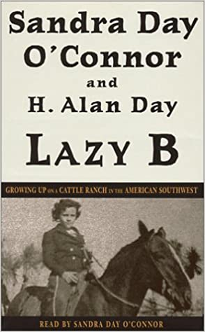 Lazy B Growing Up on a Cattle Ranch in the American Southwest