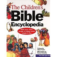 Children's Bible Encyclopedia