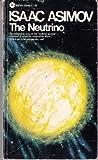 The Neutrino, Isaac Asimov, 0380004836
