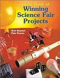 Giant Book of Winning Science Fair Projects, Bob Bonnet and Dan Keen, 0806943416