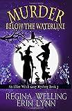Murder Below the Waterline (Elder Witch Cozy Mystery Series) (Volume 3)