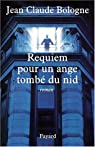 Requiem pour un ange tombé du nid par Bologne