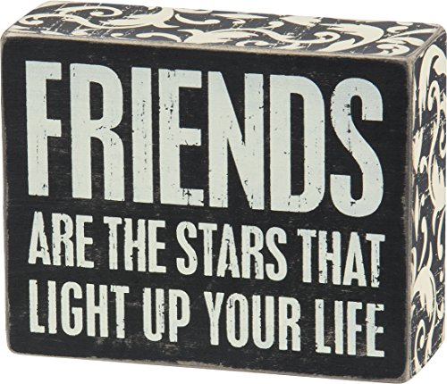 Primitives by Kathy Friends Are The Stars That Light up Your Life Box (Friends Wood Sign)