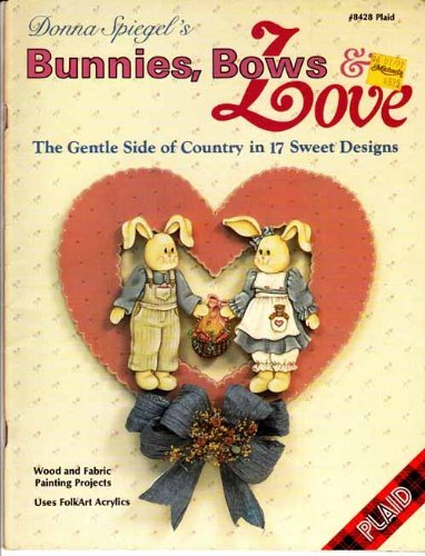 Bunnies, Bows & Love: the Gentle Side of Country in 17 Sweet Designs (#8428)