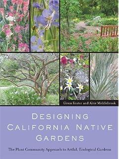 California Native Plants for the Garden Carol Bornstein David