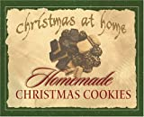 Homemade Christmas Cookies, Cathy Marie Hake and Deborah Boone, 1593100418