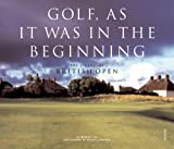 Golf, as It Was in the Beginning, Michael J. Fay, 0789310910