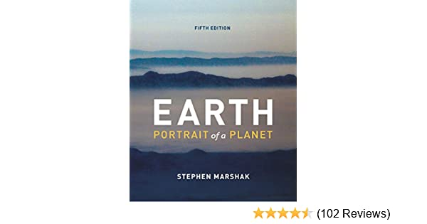 Earth portrait of a planet fifth edition 5 stephen marshak earth portrait of a planet fifth edition 5 stephen marshak amazon fandeluxe Images