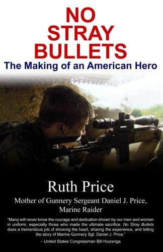 No Stray Bullets: The Making of an American Hero