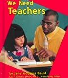 We Need Teachers, Jane Scoggins Bauld, 0736805338