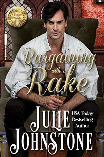 Bargaining with a rake a whisper of scandal novel book 1 bargaining with a rake a whisper of scandal novel book 1 by johnstone fandeluxe PDF