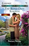 The Blind Date Surprise, Barbara Hannay, 0373038453