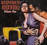 Desperate Rock N Roll - Vol.1
