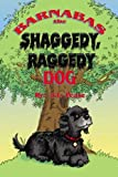 Barnabas the Shaggedy, Raggedy Dog, J. L. Pease, 0805968806