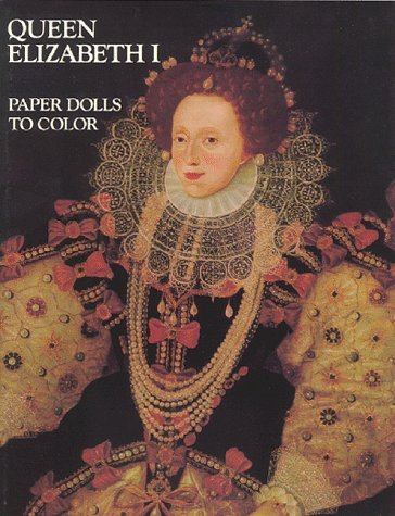 Queen Elizabeth I-Paper Dolls To - And Dolls Puppets