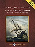 img - for Two Years Before the Mast: A Personal Narrative of Life at Sea (Tantor Unabridged Classics) book / textbook / text book