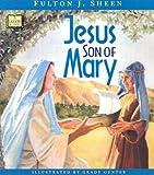 Jesus, Son of Mary (Liguori Classic)