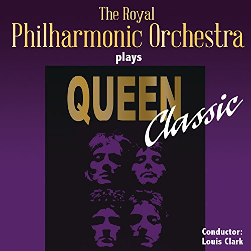 The Royal Philharmonic Orchestra Goes To The Bathroom: The Royal Philharmonic Orchestra Plays Queen Classic By