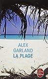La Plage, Alex Garland, 225314651X
