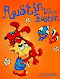 img - for Austin from Boston by Jacqueline Matte (1997-09-03) book / textbook / text book