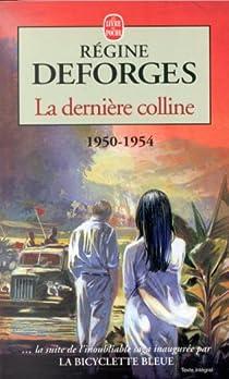 La Bicyclette bleue, tome 6 : La dernière colline, 1950-1954 par Deforges
