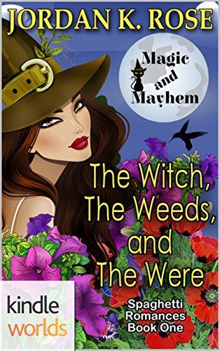 Magic Mayhem Novella Spaghetti Romance ebook