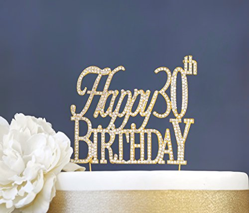 Happy 30th Birthday GOLD Rhinestone Cake Topper | Premium Sparkly Crystal Stones | 30th Birthday Party Decoration Ideas | Quality Metal Alloy | Perfect Keepsake (Happy 30th (30th Birthday Cake Toppers)