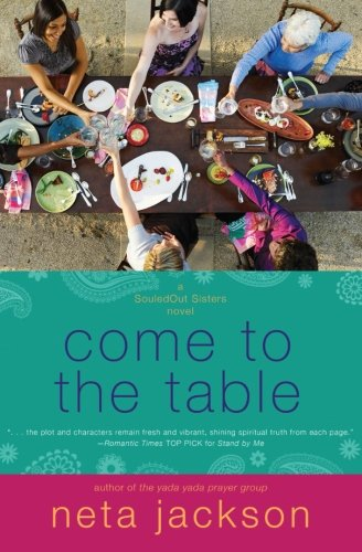 Come to the Table (SouledOut Sisters) (Table Illinois Pub)