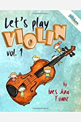 Let's Play Violin! 1: Beginner's Book for Young Violin Players (The Pizzicato Method) Paperback