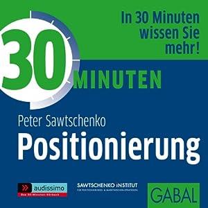 30 Minuten Positionierung Hörbuch