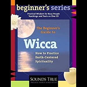 The Beginner's Guide to Wicca Rede