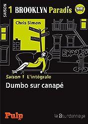 Brooklyn Paradis - Saison 1 L'intégrale: Dumbo sur canapé
