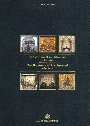 The Baptistery of San Giovanni in Florence (Mirabilia Itali) by Text By C. R. Ciarlo (1994-08-06)