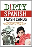 Dirty Spanish Flash Cards, , 1612431100