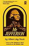 Mr. Jefferson, Albert J. Nock, 0873190246