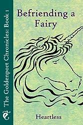 Befriending a Fairy (The Goldenport Chronicles Book 1)