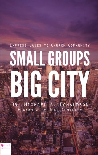 Small Groups, Big City