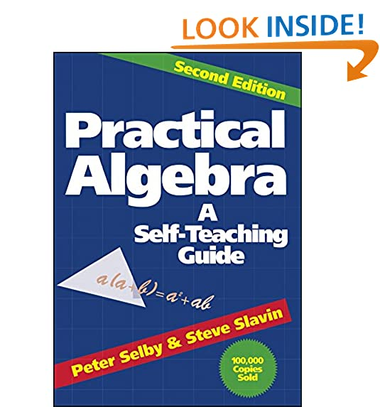 Practical algebra a self teaching guide second edition peter h practical algebra a self teaching guide second edition peter h selby steve slavin 8580001044033 amazon books fandeluxe Images