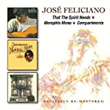 Jose Feliciano  -  That The Spirit Needs/Memphis Menu/Compartments