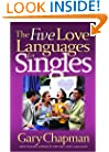 The Five Love Languages for Singles (Chapman, Gary)